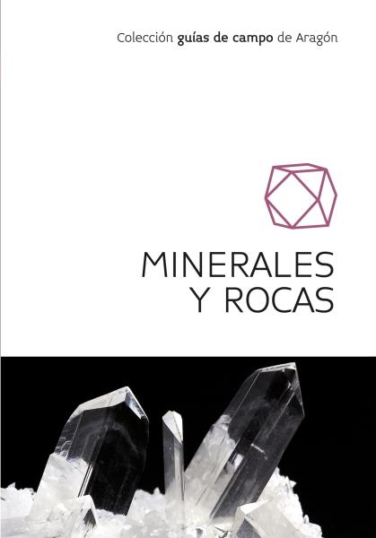 Minerales y rocas. Guía de campo