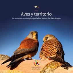 Aves y territorio. Red Natura del Bajo Aragón.
