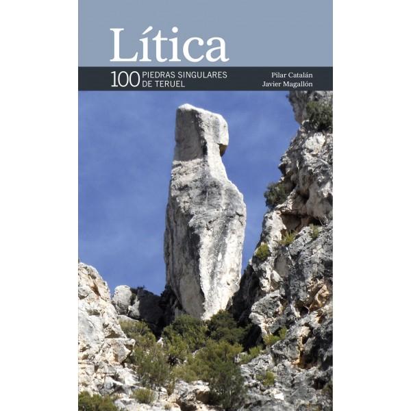 Lítica,100 piedras singuales de Teruel